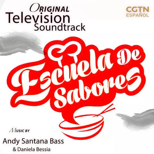 Escuela De Sabores (Music from the Original TV Series)