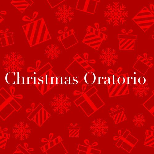 Bach Christmas Oratorio (Weihnachtsoratorium)