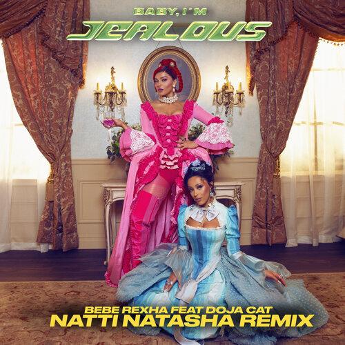 Baby, I'm Jealous (feat. Doja Cat) - Natti Natasha Remix