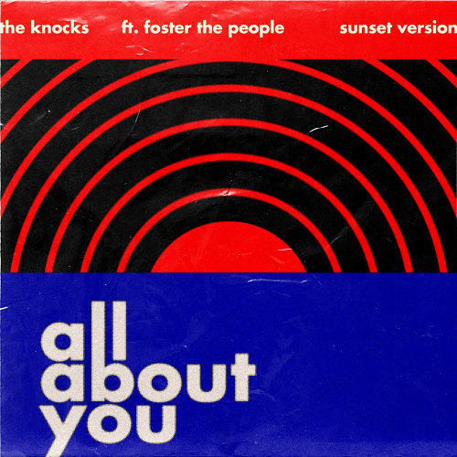 All About You (feat. Foster The People) - Sunset Version