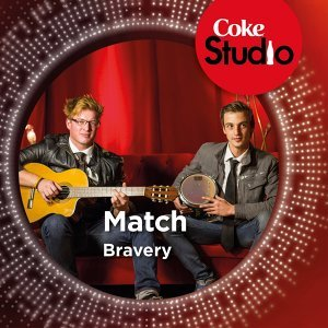 Bravery (Coke Studio South Africa: Season 1) - Single