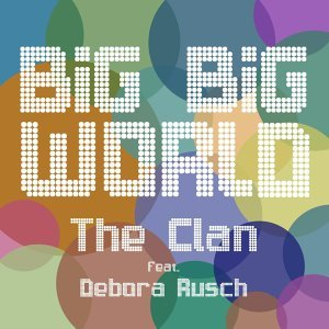 Big Big World (feat. Debora Rusch)