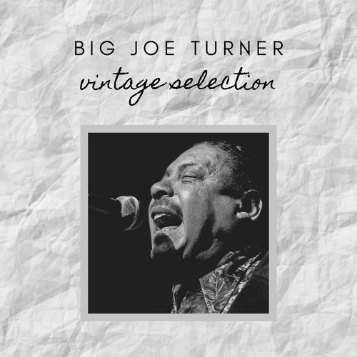 Big Joe Turner - Vintage Selection