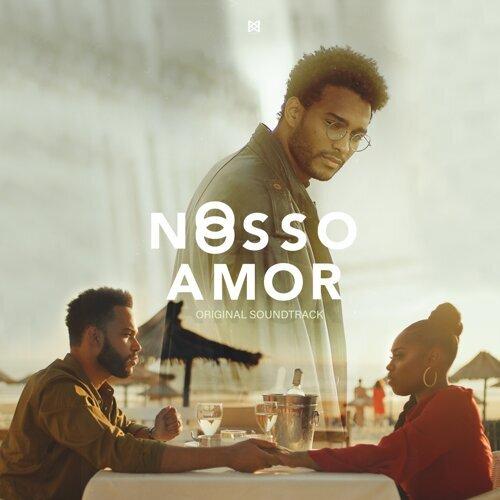 O Nosso Amor - Original Motion Picture Soundtrack