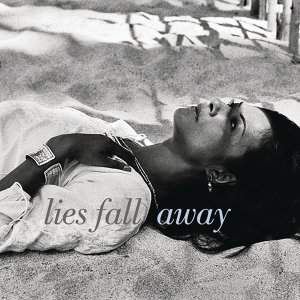 Lies Fall Away