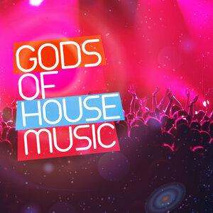 Gods of House Music
