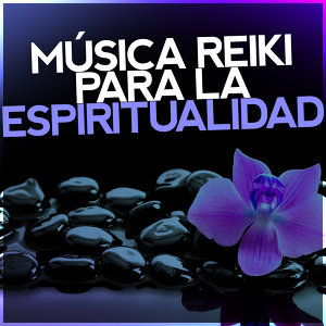 Música Reiki para la Espiritualidad