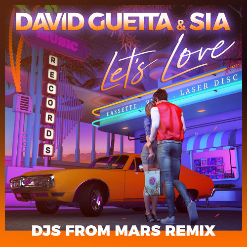 Let's Love (feat. Sia) - Djs From Mars Remix