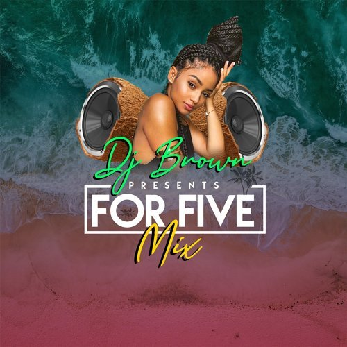 For Five (Mix)