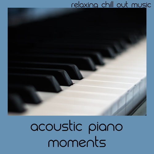 Acoustic Piano Moments - Sweet Relaxation Meditation