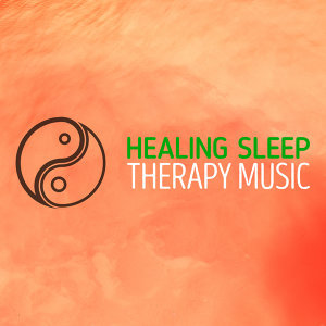 Healing Sleep Therapy Music