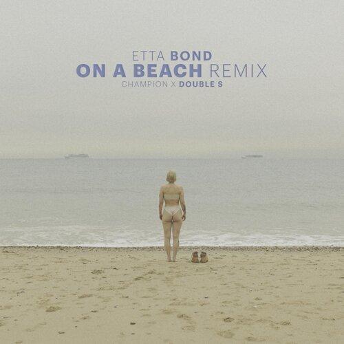 On a Beach - Champion Remix