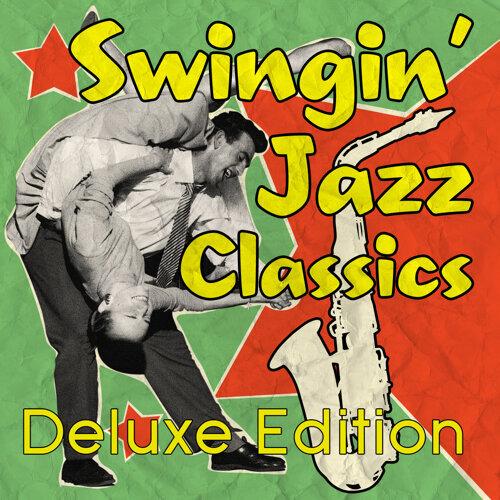Swingin' Jazz Classics - Deluxe Edition