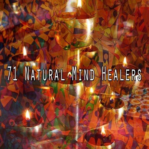 71 Natural Mind Healers