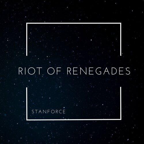 Riot of Renegades