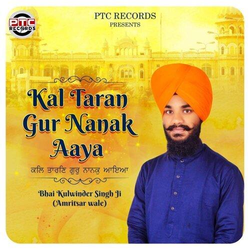 Kal Taran Gur Nanak Aaya