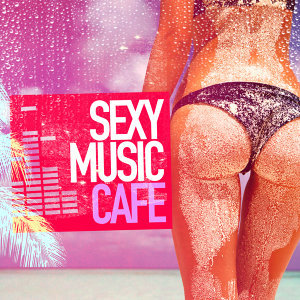 Sexy Music Cafe