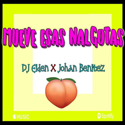 mueve esas nalgotas (feat. Johan Benitez)