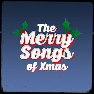 The Merry Songs of Xmas
