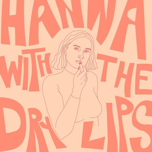 Hanna With the Dry Lips
