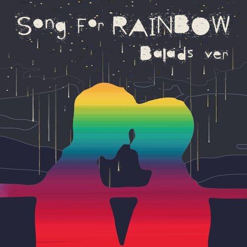 為彩虹獻聲-抒情篇 : Ballads Song for Rainbow