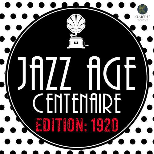 Jazz Age Centenaire Edition: 1920