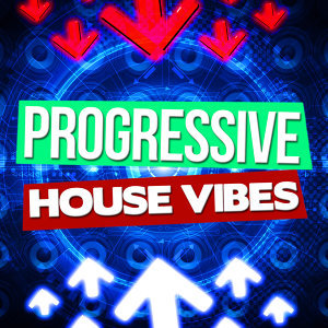 Progressive House Vibes