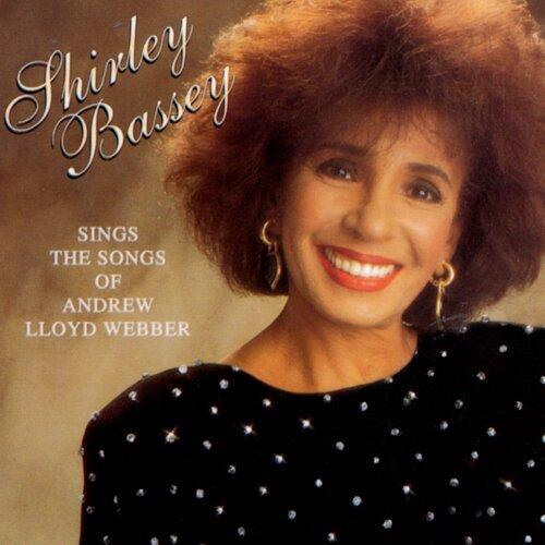 Shirley Bassey Sings the Songs of Andrew Lloyd Webber