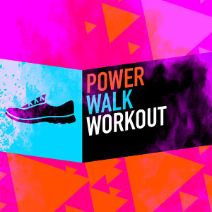 Power Walk Workout
