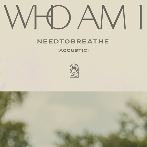 Who Am I (Acoustic)