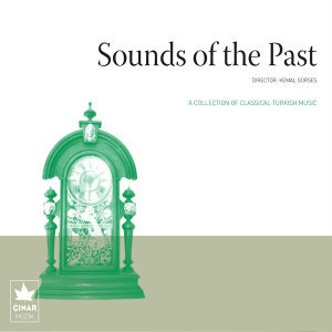 A Collection Of Classical Turkish Music / Sounds Of The Past, No. 9