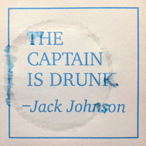 The Captain Is Drunk