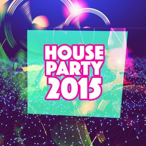 House Party 2015