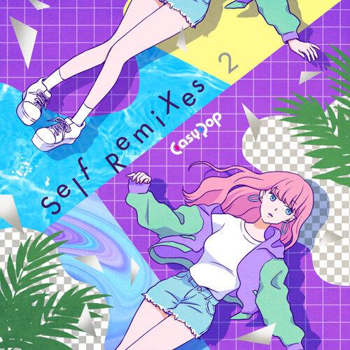 Self Remixes 2