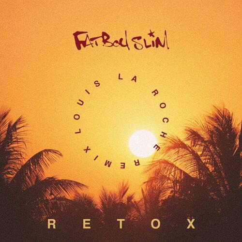 Retox - Louis La Roche Remix