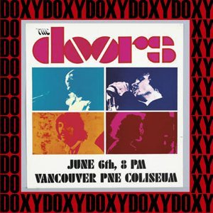 Pne Coliseum, Vancouver, June 6th, 1970 - Doxy Collection, Remastered, Live on Fm Broadcasting