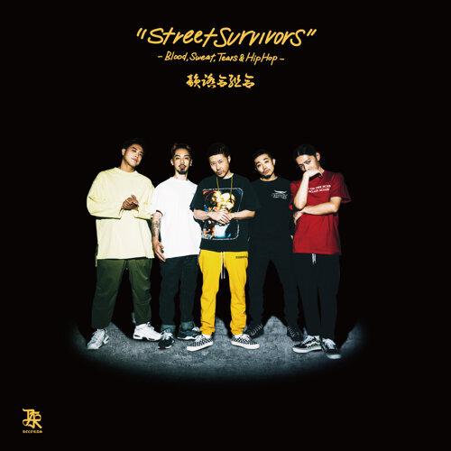 Street Survivors -Blood, Sweat, Tears & Hip Hop-