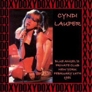 Blue Angel Private's Club, New York, February 14th, 1981 - Doxy Collection, Remastered, Live on Fm Broadcasting