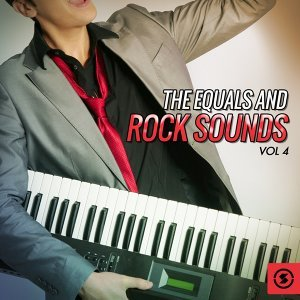 The Equals and Rock Sounds, Vol. 4