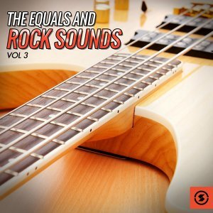 The Equals and Rock Sounds, Vol. 3