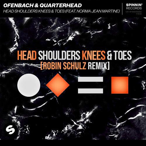Head Shoulders Knees & Toes (feat. Norma Jean Martine) - Robin Schulz Remix