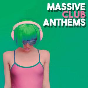 Massive Club Anthems