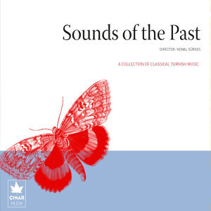 A Collection Of Classical Turkish Music / Sounds Of The Past, No. 4