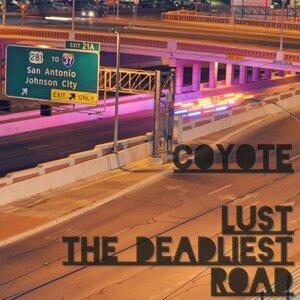 Lust the Deadliest Road