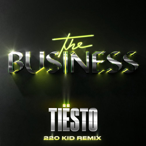 The Business - 220 KID Remix