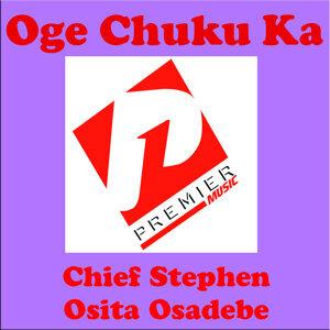 Oge Chuku Ka