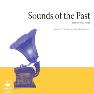 A Collection Of Classical Turkish Music / Sounds Of The Past, No. 3