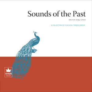 A Collection Of Classical Turkish Music / Sounds Of The Past, No. 10