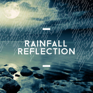 Rainfall Reflection