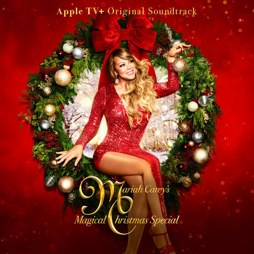 Mariah Carey's Magical Christmas Special (Apple TV+ Original Soundtrack)